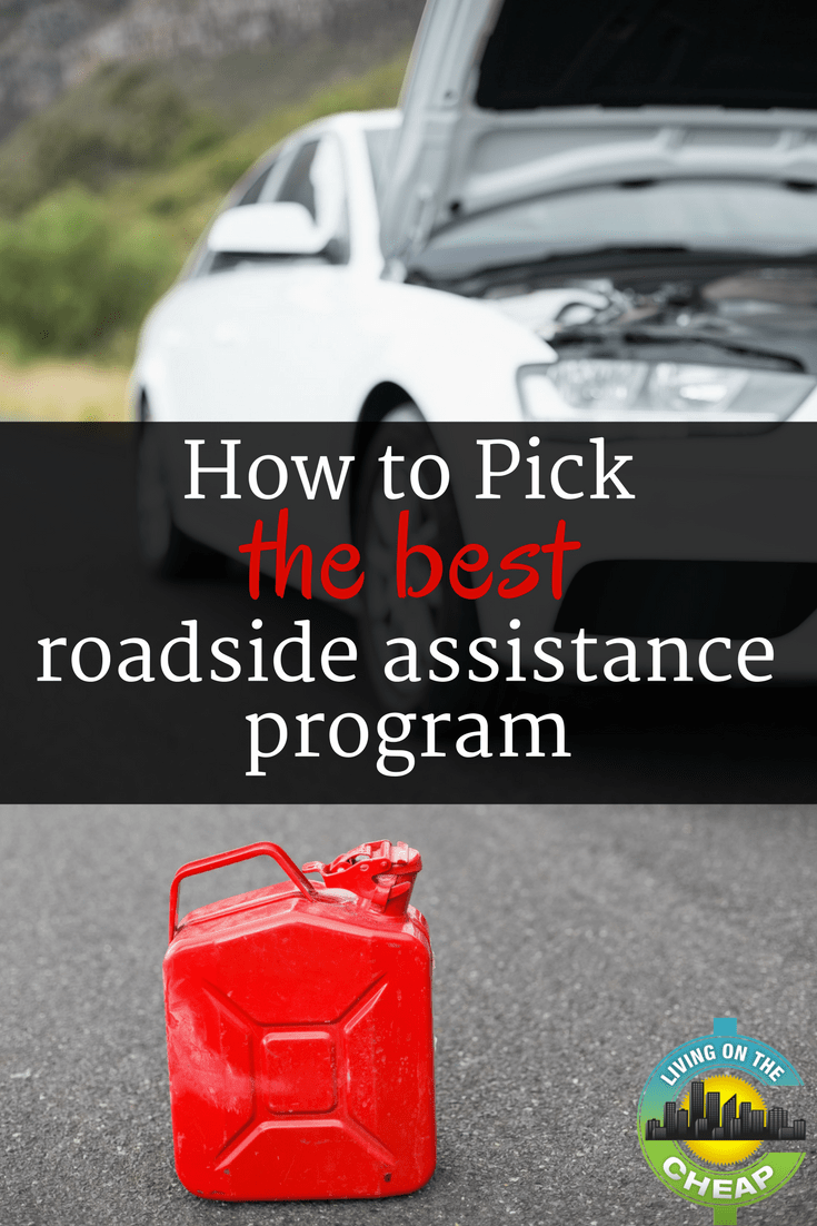 How to pick the best roadside assistance program - Living On