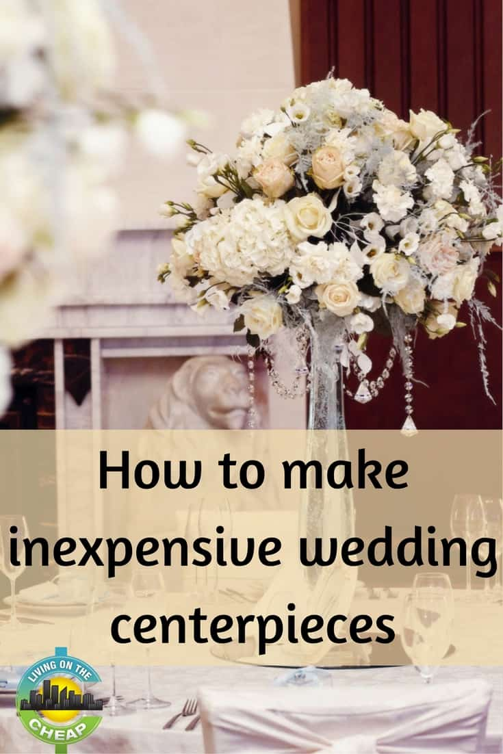 Groovy How To Make Inexpensive Wedding Centerpieces Living On The Home Interior And Landscaping Transignezvosmurscom