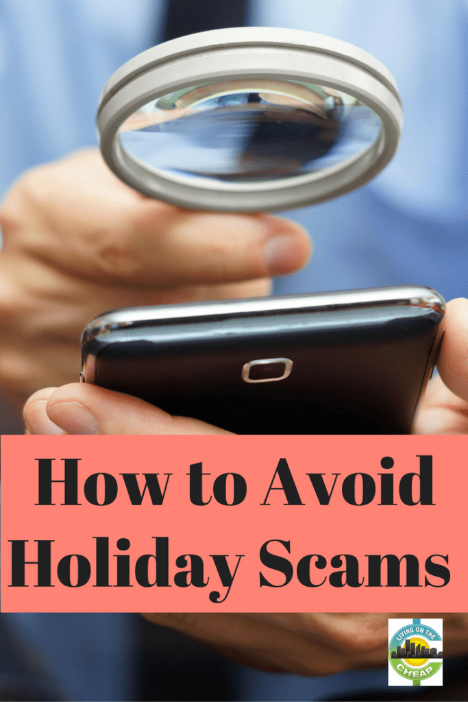 Holidays are a busy time for all of us, including the scammers and fraudsters working overtime right now to cheat you out of your money, even your identity. Check out this post for the types of holiday scams to watch out for.