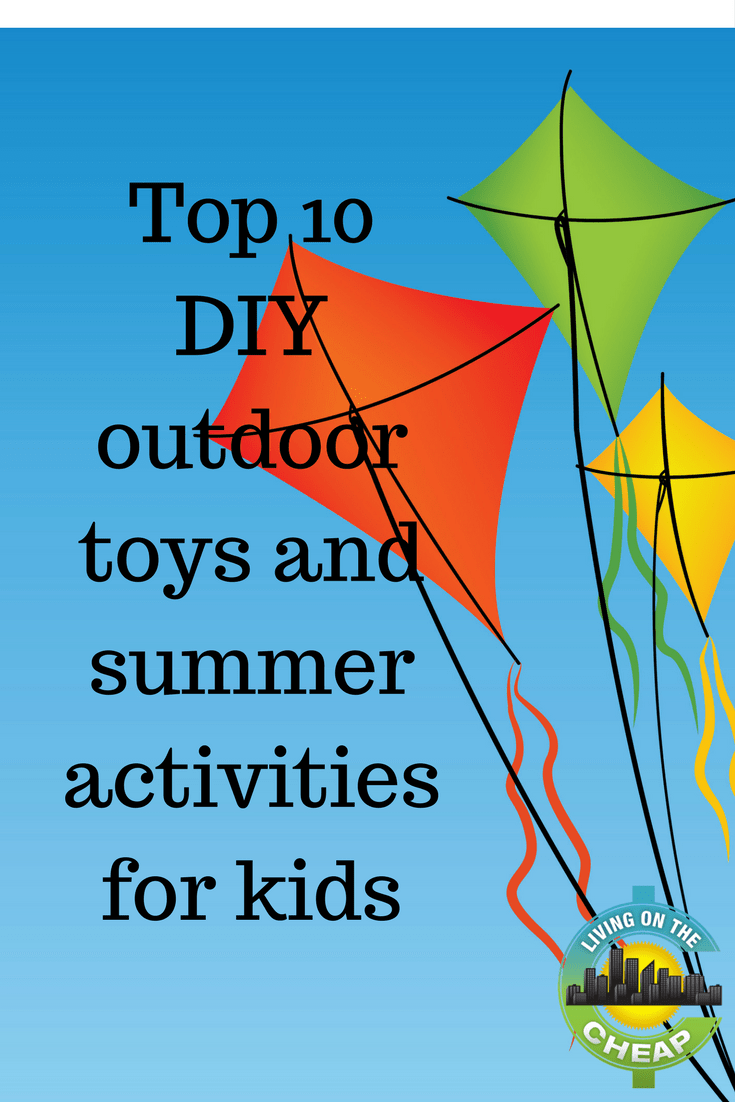Top 10 Diy Outdoor Toys And Summer Activities For Kids