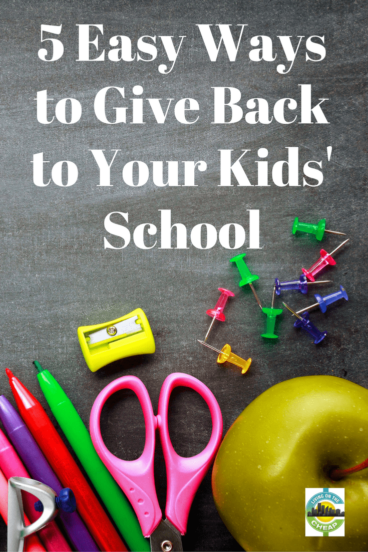 5 easy ways to give back to your kids' school - Living On