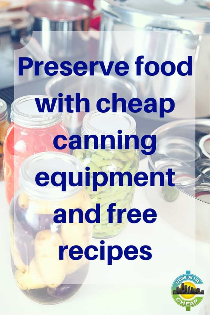 Do you want to can food at home, but are put off by the cost? For around $15, you pull together most of the essential equipment by using equipment you probably already own. Below we list a detailed, but cheap canning equipment list. To obtain safe canning recipes, download the free booklet, USDA Home Canning Guide. To preserve food in jars, you must use bona fide canning jars, screw bands, and new lids -- a dozen will cost about $10. Keep reading to find out essential equipment and tools you need to safely preserve food by canning.