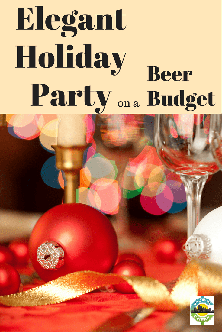 You'd love to give a holiday party, but those events can be real budget-busters. Well, ho-ho-hold on there. There are ways to do it up right and not break the bank. Here are some tips. #holidayparty #moneysavingtips #partyideas