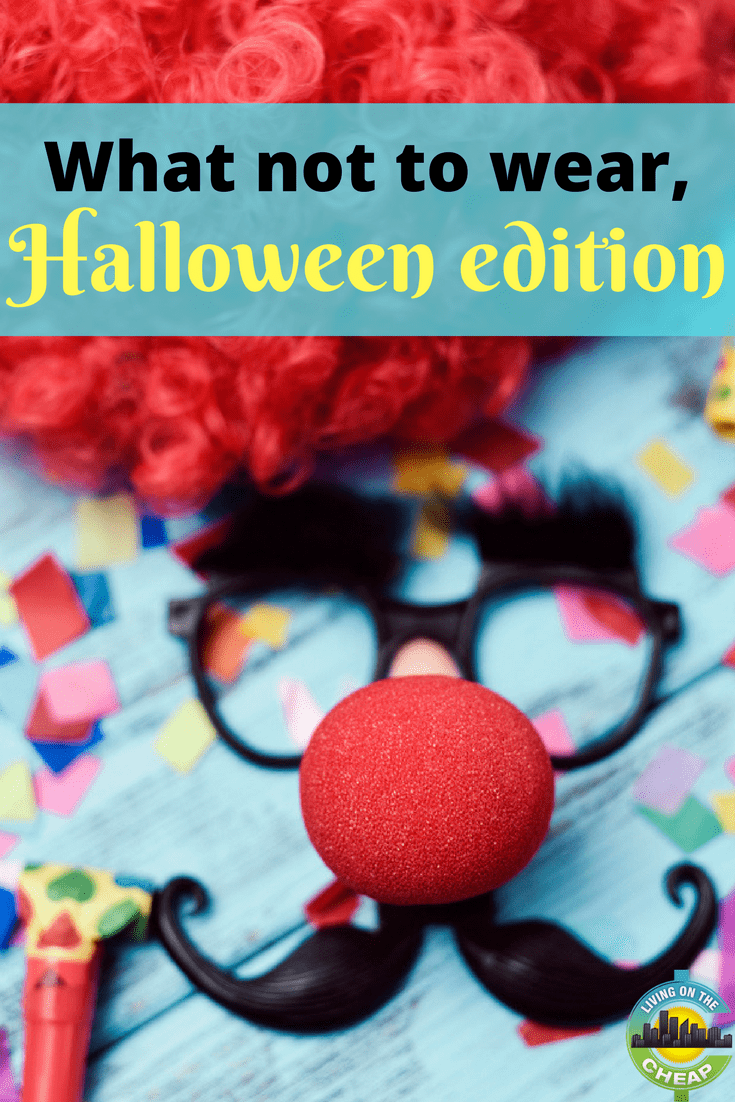Halloween is the most creative holiday, as it makes you put on your thinking cap to develop a great, eye-catching costume every year, but some costumes can go wrong, check out this post to find out what you shouldn't wear. #halloween #halloweencostume #costumeideas