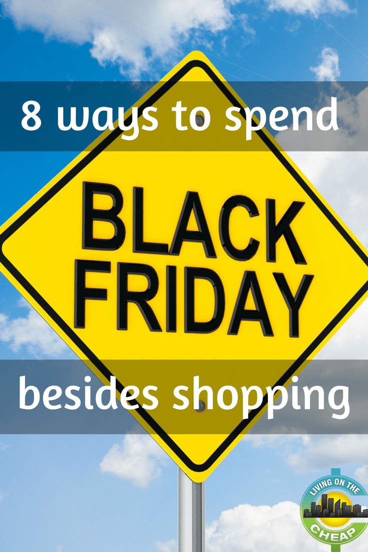 There are still a host of things you can do on Black Friday that don't involve fighting crowds and shelling out a lot of dough. Here's a sampling of things to do and places to go, and many are free. #blackfriday #familyfun #nospend