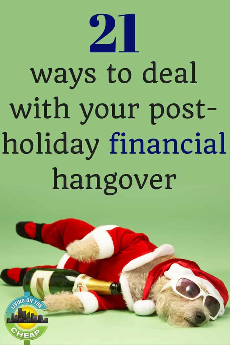Did the holidays make a mess of your finances? Check out these 21 ways to deal with your financial holiday. #financetips #moneytips #personalfinance #holidayhangover