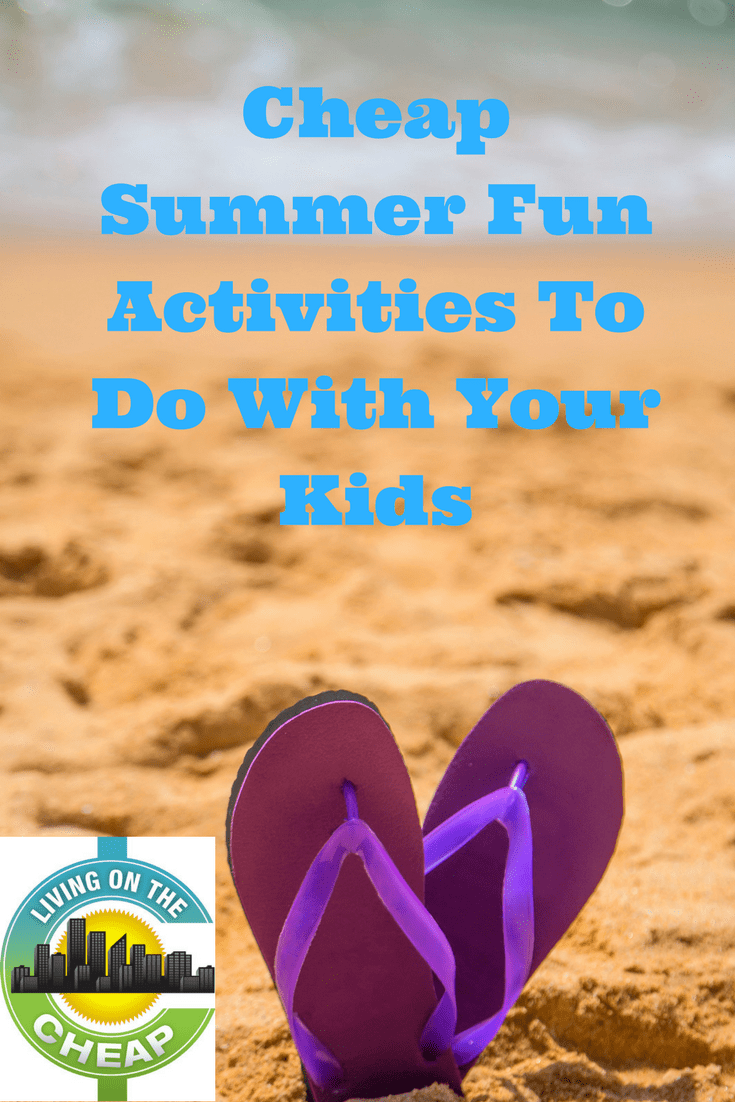 Looking for cheap and fun activities to do with your kids this summer? Things always seem to be more fun when you are able to save some money in the process. #summerfun #kids #summer #summerbreak #kidactivities