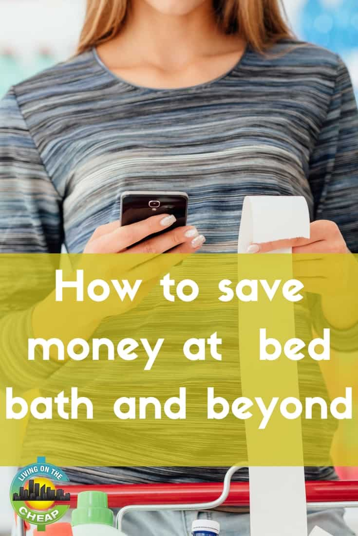Generally I purchase my housewares at Homegoods or Marshall's but sometimes they just don't have what I'm looking for so I employ the following tactics to save big at Bed Bath & Beyond.