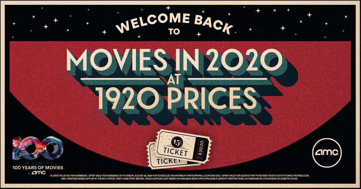 Amc Theatres Reopens With 15 Cent Tickets On August 20 Living On The Cheap